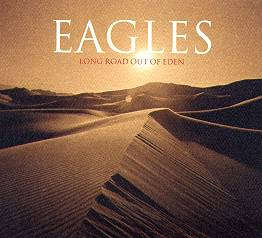 Eagles - Long Road Out Of Eden CD cover